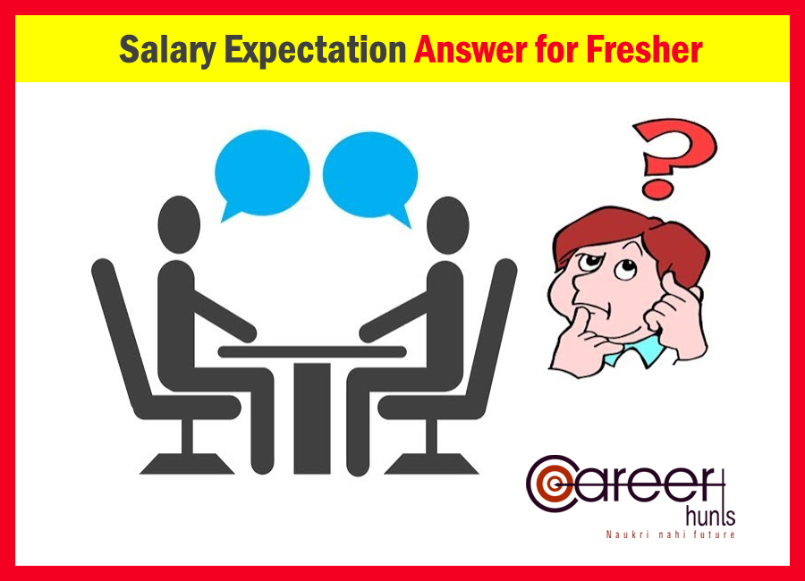 salary expectation answer for fresher